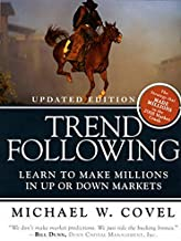 Trend Following (Updated Edition): Learn to Make Millions in Up or Down Markets