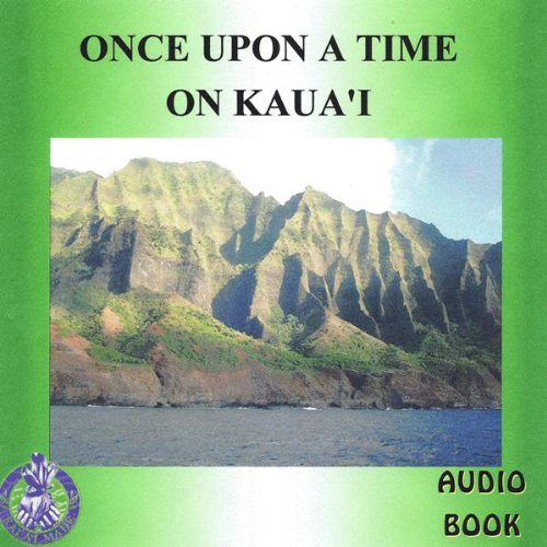 Once Upon a Time on Kaua'i audiobook cover art