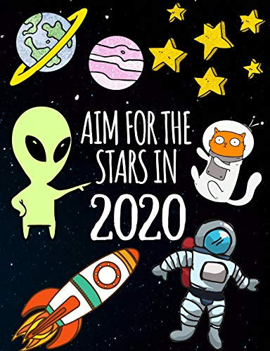 Aim For The Stars In 2020: Page a Day Daily Diary and Planner For Boys (Astronaut Series)