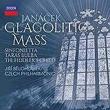 Janácek: Glagolitic Mass Taras Bulba Sinfonietta The Fiddler's Child