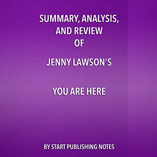 Summary, Analysis, and Review of Jenny Lawson's You Are Here  By  cover art
