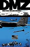 DMZ: The Deluxe Edition: Book Four (English Edition)