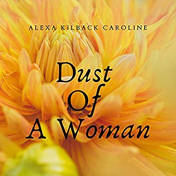 Dust Of A Woman