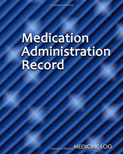 Medication Administration Record: Large Print - Daily Medicine Tracker Notebook- Undated Personal Medication Organizer