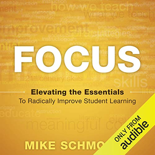 Focus Audiobook By Mike Schmoker cover art