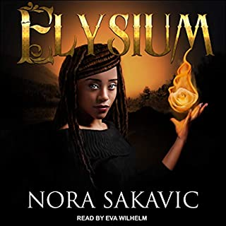 Elysium                   Written by:                                                                                                                                 Nora Sakavic                               Narrated by:                                                                                                                                 Eva Wilhelm                      Length: 8 hrs and 31 mins     Not rated yet     Overall 0.0
