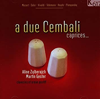 A due cembali: Caprices