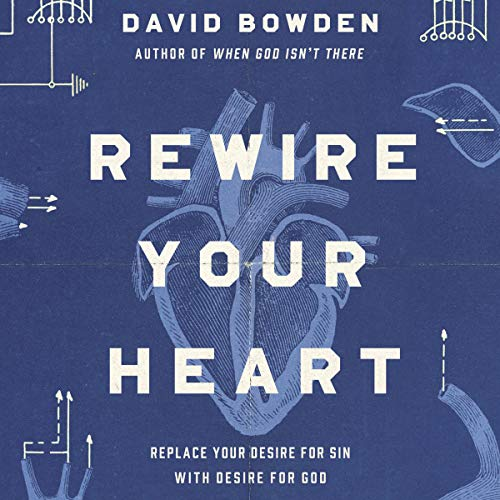 Rewire Your Heart audiobook cover art