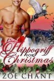 A Hippogriff for Christmas (Shifters for Christmas Book 3) (English Edition)