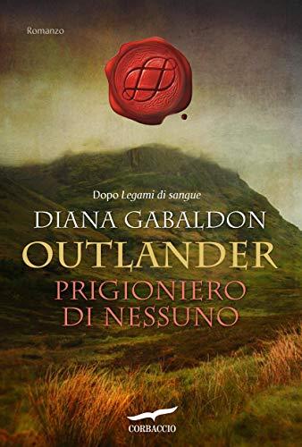 Outlander. Prigioniero di nessuno: Outlander #15 (Italian Edition ...