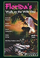Florida's Walk on the Wild Side [DVD] [Import]