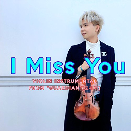 I Miss You (From