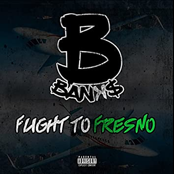 Flight to Fresno
