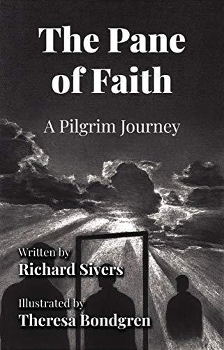 The Pane of Faith: A Pilgrim Journey (English Edition)