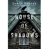 House of Shadows (Ghosts and Shadows Book 1) (English Edition)