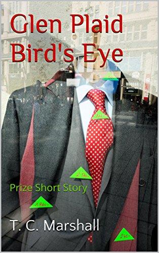 Glen Plaid Bird's Eye: Prize Short Story (English Edition)