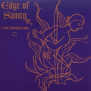 Until Eternity Ends by Edge of Sanity (2010-10-12)
