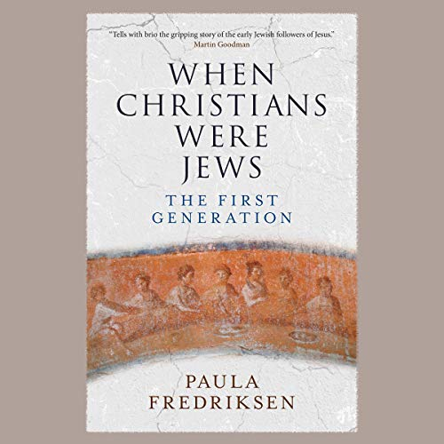 Couverture de When Christians Were Jews