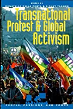 Transnational Protest and Global Activism (People, Passions, and Power: Social Movements, Interest Organizations, and the P)