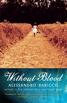 Without Blood (English Edition) di [Alessandro Baricco, Ann Goldstein]