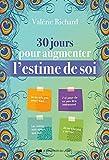 30 jours pour augmenter l'estime de soi - Format Kindle - 5,99 €