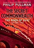 The Book of Dust: The Secret Com...