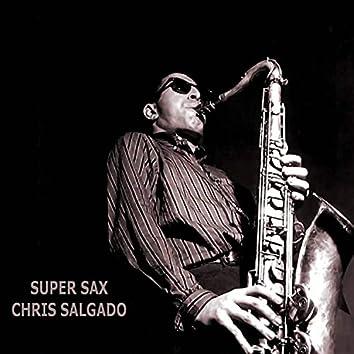 Super sax (feat. Chris Salgado)