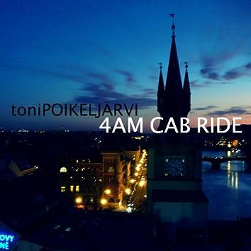 4am Cab Ride