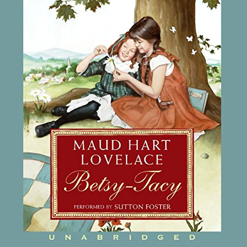 Betsy-Tacy audiobook cover art