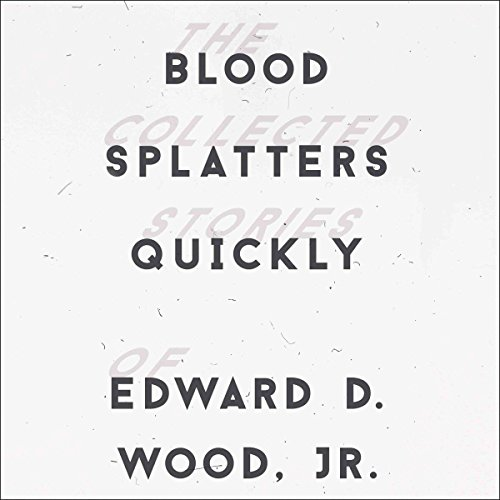 Blood Splatters Quickly audiobook cover art
