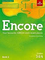 Encore - Violin Book 2 (Grades 3 & 4) (ABRSM Exam Pieces)