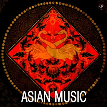 Asian Music - Traditional and Original Music from Asia