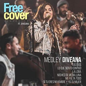 Medley Diveana: Tus Ojos / Lo Que Siento Contigo / La Loba / Noches de Media Luna / Me Falta Todo / Si Tu Eres Mi Hombre y Yo Tu Mujer (feat. Diveana)