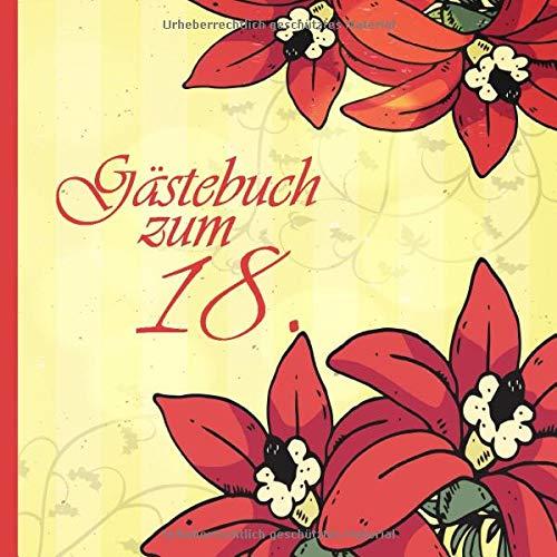 Gästebuch zum 18.: Geburtstag | für max. 64 Gäste | Für Glückwünsche und Platz für...