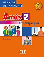 Amis Et Compagnie Level 2 Textbook (English and French Edition) by Samson(2004-02-01)
