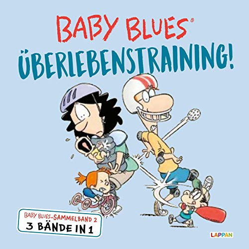 Baby Blues Sammelband 2: Überlebenstraining!: 3 Bände in 1 (Band 3 - 4 - 5)