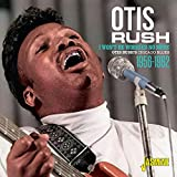 Otis Rush's Chicago Blues 1956-1962: I Won't Be Worried No More