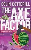 The Axe Factor: A Jimm Juree Novel (Jimm Juree 2)