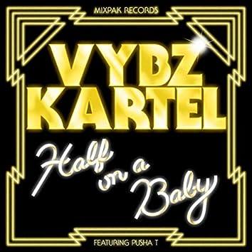 Half On A Baby (Remix)