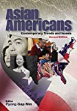 Asian Americans: Contemporary Trends and Issues (English Edition)