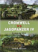Cromwell vs. Jagdpanzer IV: Normandy 1944 (Duel)