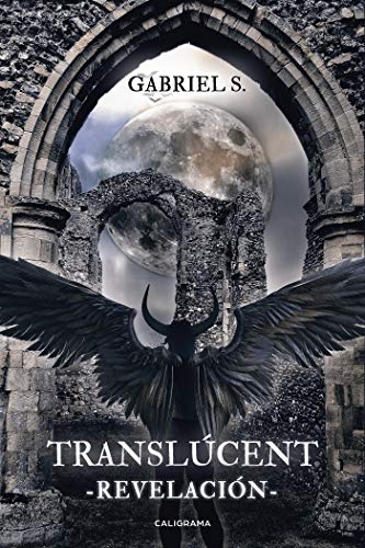 Translúcent: Revelación (Spanish Edition)