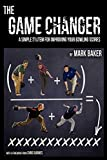 The Game Changer: A Simple System for Improving Your Bowling...