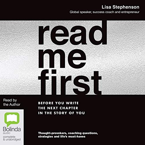Read Me First                   By:                                                                                                                                 Lisa Stephenson                               Narrated by:                                                                                                                                 Lisa Stephenson                      Length: 4 hrs and 30 mins     Not rated yet     Overall 0.0