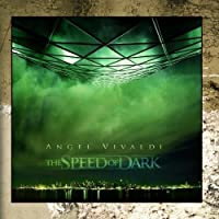 The Speed of Dark by Angel Vivaldi