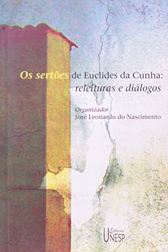 Os Sertões de Euclides da Cunha: Releituras e diálogos