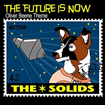 """The Future Is Now (From """"Oliver Beene""""/Theme)"""
