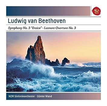 Beethoven: Symphony No. 3 In E-Flat Major, Op. 55 ''Eroica''; Leonore Overture No. 3 In C Major, Op. 72a