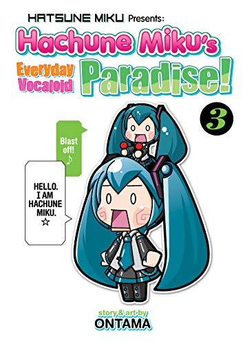 Hatsune Miku Presents: Hachune Miku's Everyday Vocaloid Paradise Vol. 3 (Hatsune Miku Presents: Hachune Miku's Everyday Vocaloid Paradise) (English Edition)