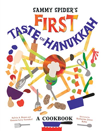 Sammy Spider's First Taste of Hanukkah: A Cookbook